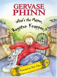 Cover image for What's the Matter, Royston Knapper?