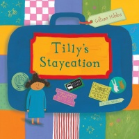 Cover image for Tilly's Staycation