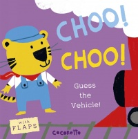 Cover image for What's that Noise? CHOO! CHOO!