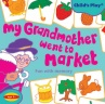 Cover image for My Grandmother went to Market