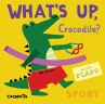 Cover image for What's Up Crocodile?