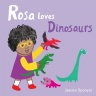 Cover image for Rosa Loves Dinosaurs