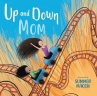 Cover image for Up and Down Mom