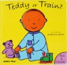 Cover image for Teddy or Train?