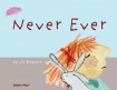 Cover image for Never Ever
