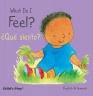 Cover image for What Do I Feel? / ¿Qué siento?
