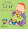 Cover image for What Do I Taste? / ¿Qué saboreo?