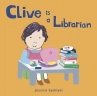 Cover image for Clive is a Librarian