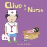 Cover image for Clive is a Nurse